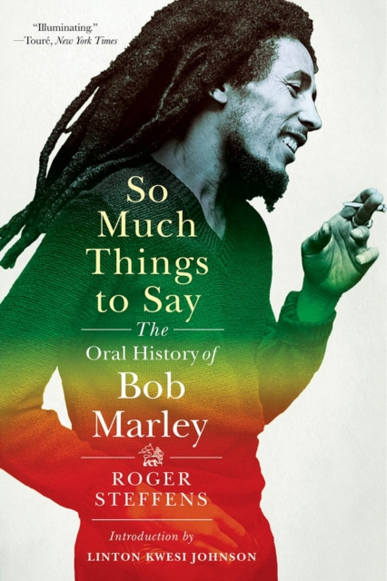 Cover for: So Much Things to Say : The Oral History of Bob Marley