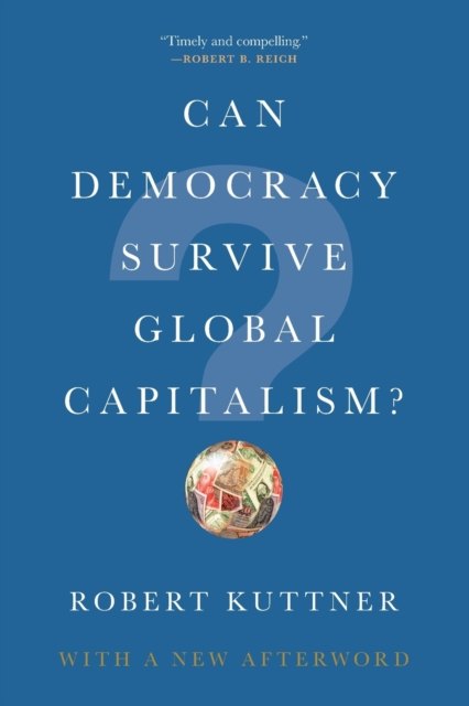 Cover for: Can Democracy Survive Global Capitalism?