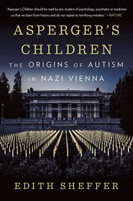 Cover for: Asperger's Children : The Origins of Autism in Nazi Vienna