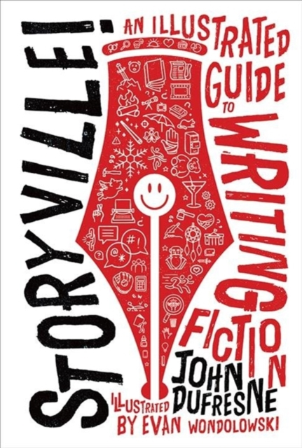 Cover for: Storyville! : An Illustrated Guide to Writing Fiction