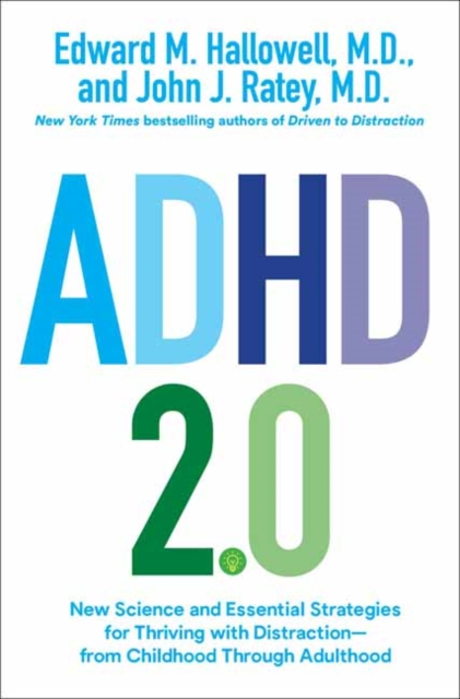 Image for ADHD 2.0 : New Science and Essential Strategies for Thriving with Distraction--From Childhood Through Adulthood