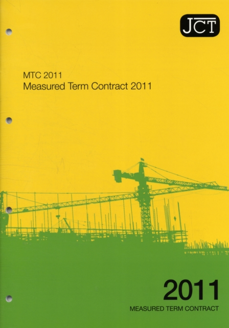 JCT 2011: Measured Term Contract (Paperback), 9780414047068