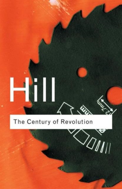 Cover for: The Century of Revolution : 1603-1714
