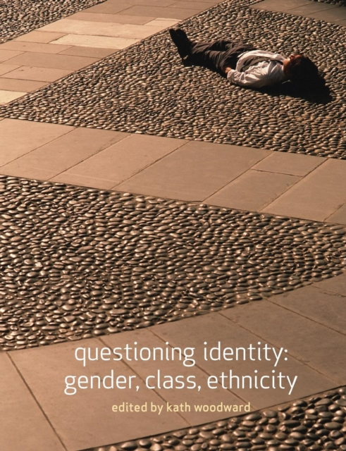 Cover for: Questioning Identity : Gender, Class, Nation