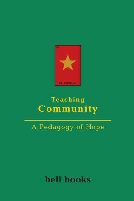 Cover for: Teaching Community : A Pedagogy of Hope