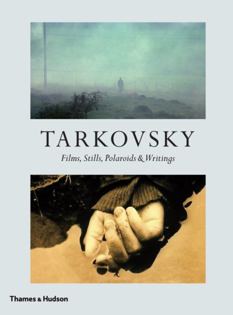 Cover for: Tarkovsky : Films, Stills, Polaroids & Writings