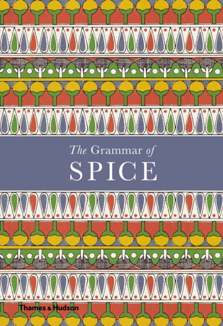 Cover for: The Grammar of Spice