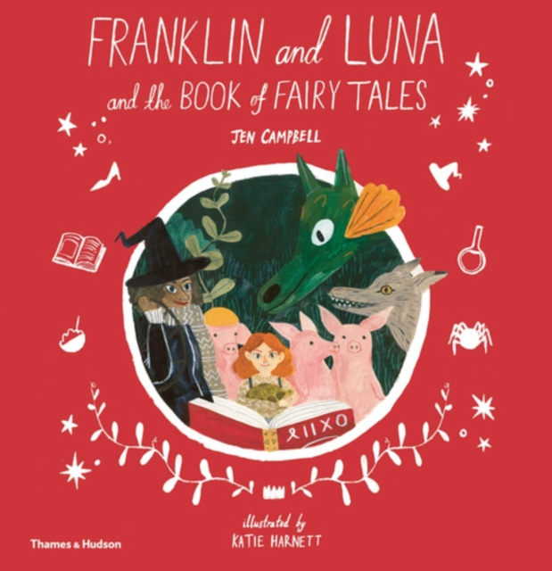 Cover for: Franklin and Luna and the Book of Fairy Tales