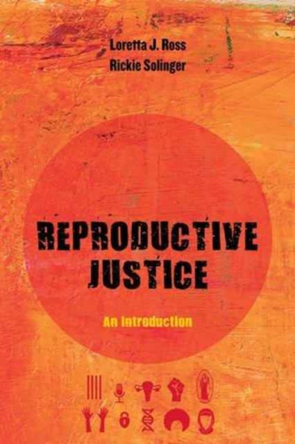Cover for: Reproductive Justice : An Introduction