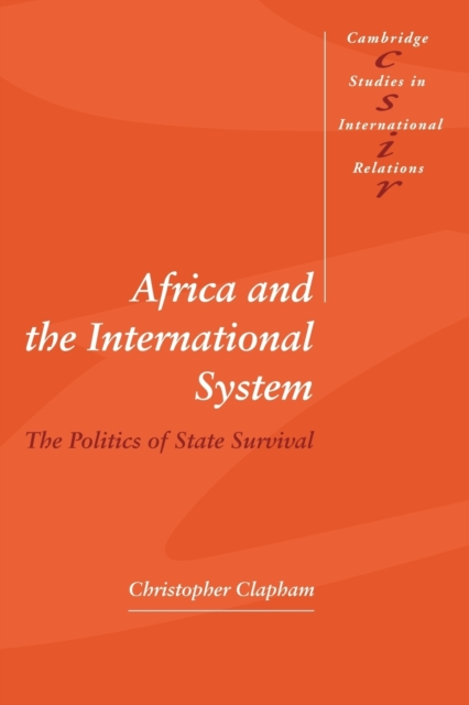 Cover for: Africa and the International System : The Politics of State Survival