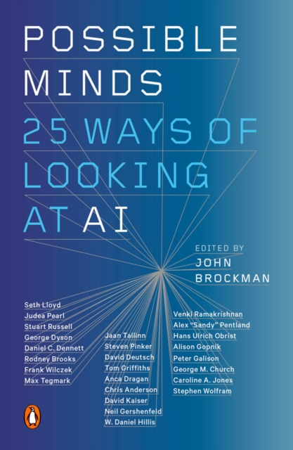 Cover for: Possible Minds : Twenty-Five Ways of Looking at AI