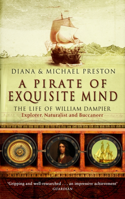 Image for A Pirate Of Exquisite Mind : The Life Of William  Dampier