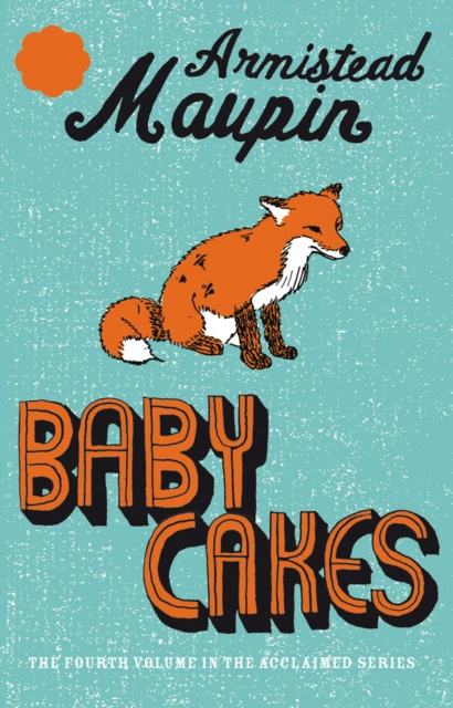 Cover for: Babycakes : Tales of the City 4