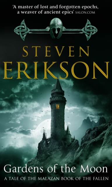 Cover for: Gardens Of The Moon : (Malazan Book Of The Fallen 1)