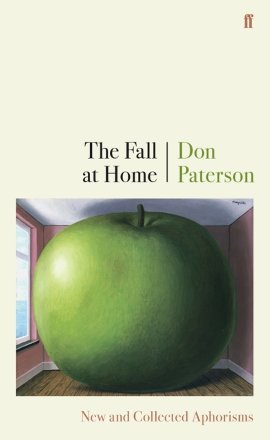 Cover for: The Fall at Home : New and Collected Aphorisms