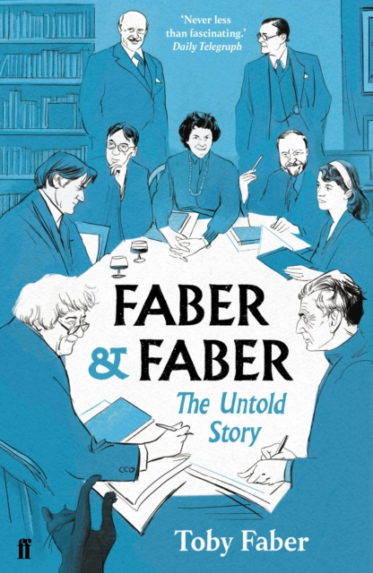 Image for Faber & Faber : The Untold Story