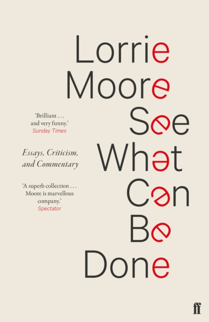 Cover for: See What Can Be Done : Essays, Criticism, and Commentary