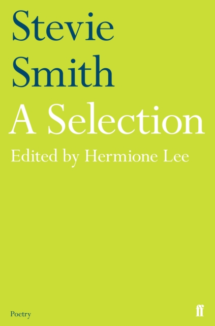 Cover for: Stevie Smith: A Selection : edited by Hermione Lee