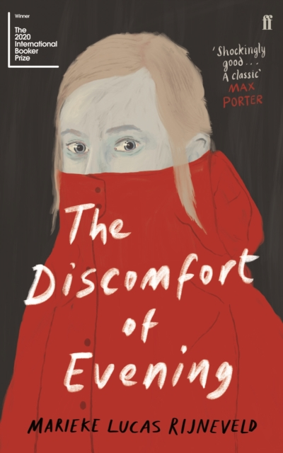 Cover for: The Discomfort of Evening : WINNER OF THE BOOKER INTERNATIONAL PRIZE 2020