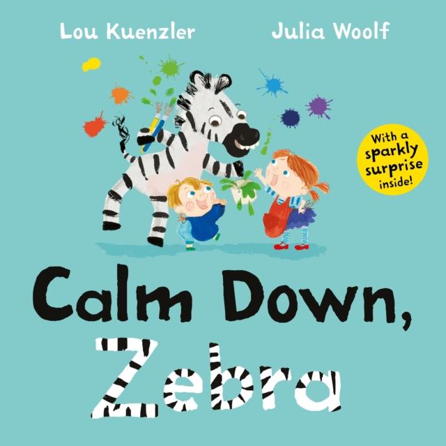 Cover for: Calm Down, Zebra