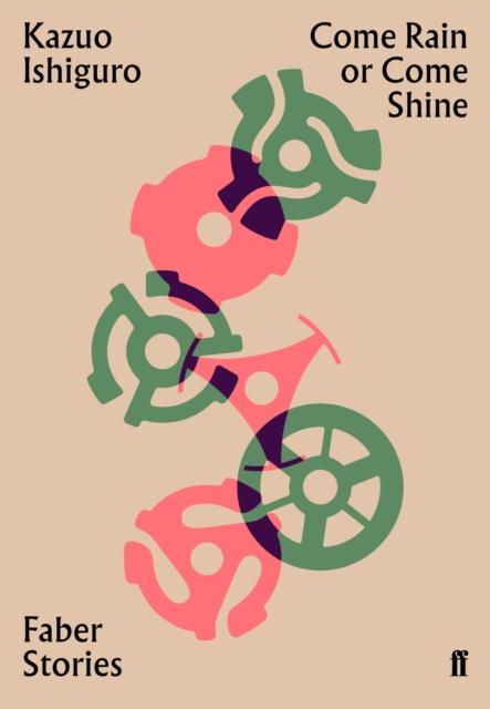 Cover for: Come Rain or Come Shine : Faber Stories