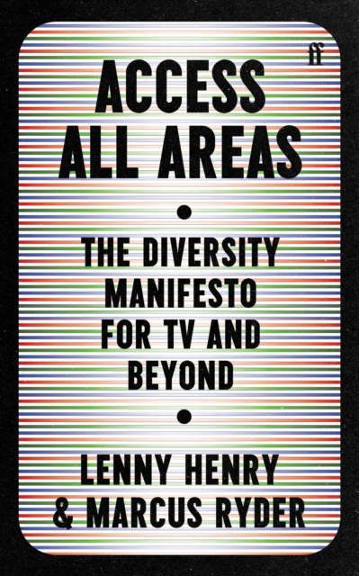 Image for Access All Areas : The Diversity Manifesto for TV and Beyond