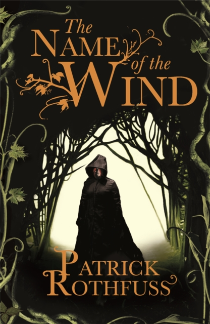 Cover for: The Name of the Wind : The Kingkiller Chronicle: Book 1