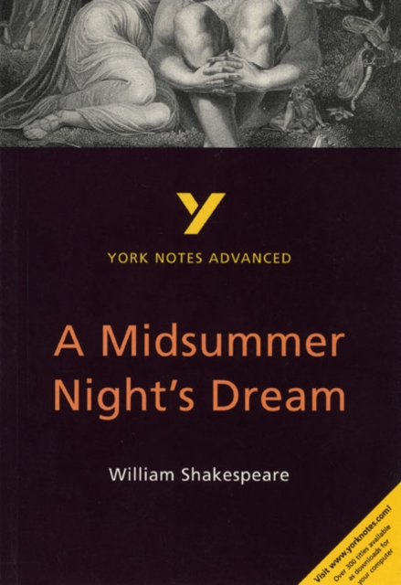 Cover for: A Midsummer Night's Dream: York Notes Advanced