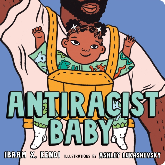 Cover for: AntiRacist Baby