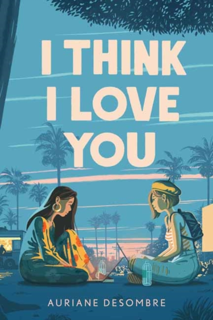 Image for I Think I Love You