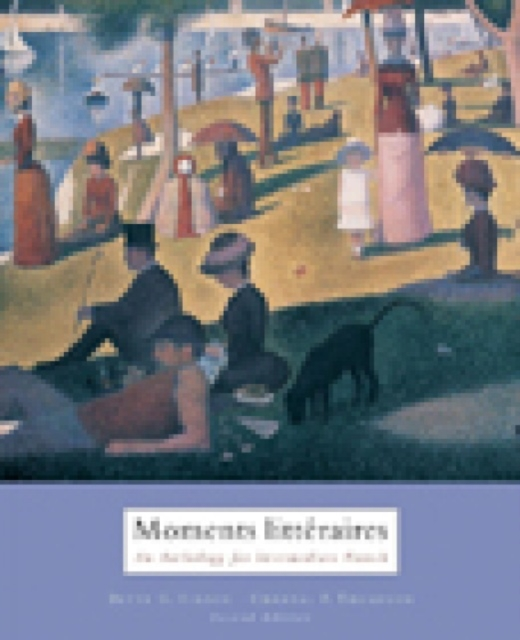 Moments Litteraires: An Anthology for Intermediate French (Paperb. 9780618527731