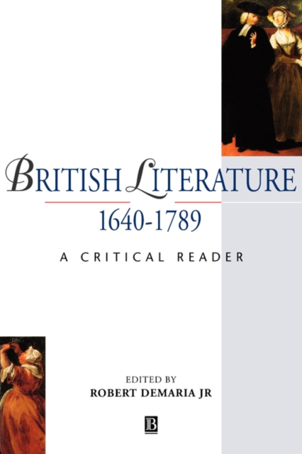 Cover for: British Literature 1640-1789 : A Critical Reader