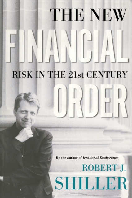 The New Financial Order: Risk in the 21st Century (Paperback), Sh. 9780691120119