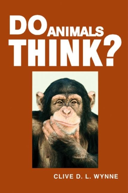 Do Animals Think? (Paperback), Wynne, Clive D. L., 9780691126364