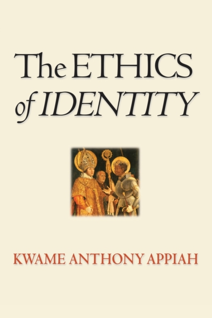 Cover for: The Ethics of Identity