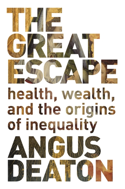 Cover for: The Great Escape : Health, Wealth, and the Origins of Inequality