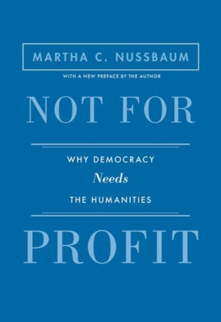 Image for Not for Profit : Why Democracy Needs the Humanities - Updated Edition
