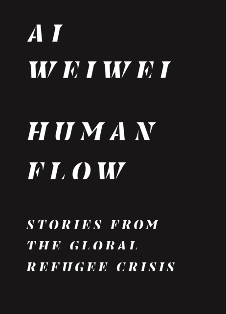 Image for Human Flow : Stories from the Global Refugee Crisis