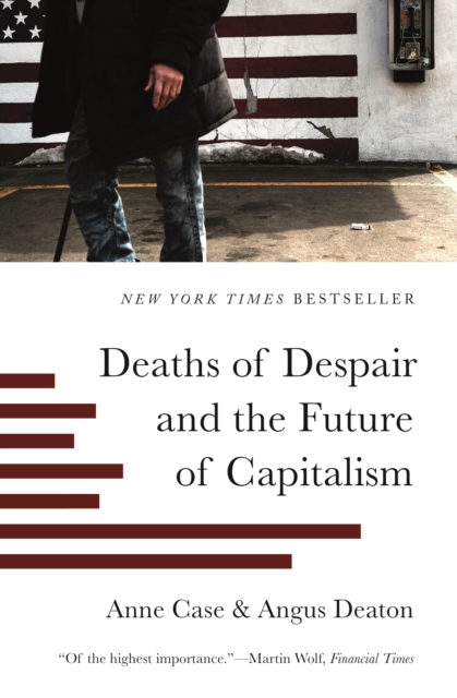 Cover for: Deaths of Despair and the Future of Capitalism