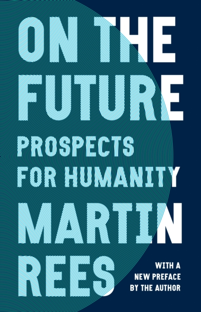 Cover for: On the Future : Prospects for Humanity