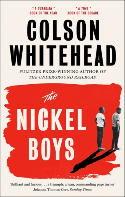 Image for The Nickel Boys : Winner of the Pulitzer Prize for Fiction 2020