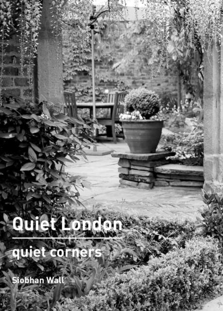 Cover for: Quiet London: Quiet Corners