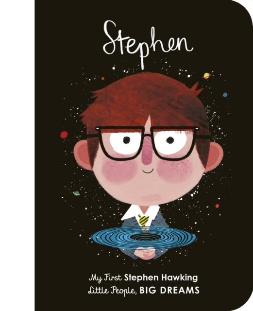 Cover for: Stephen Hawking : My First Stephen Hawking : 21