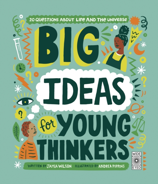 Cover for: Big Ideas For Young Thinkers : 20 questions about life and the universe
