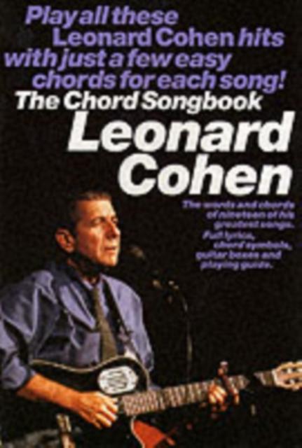 Cohen, L Chord Songbook LC (Paperback), Leonard Cohen, 9780711981072