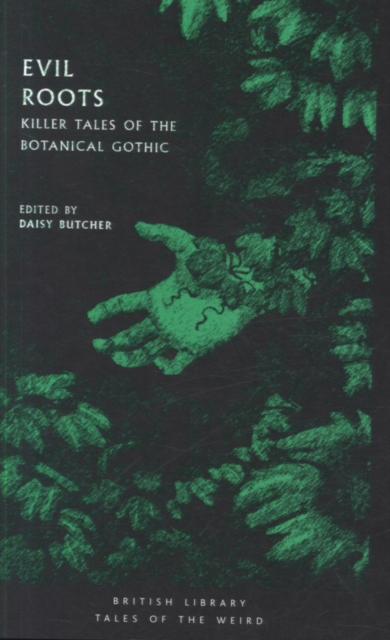 Image for Evil Roots : Killer Tales of the Botanical Gothic