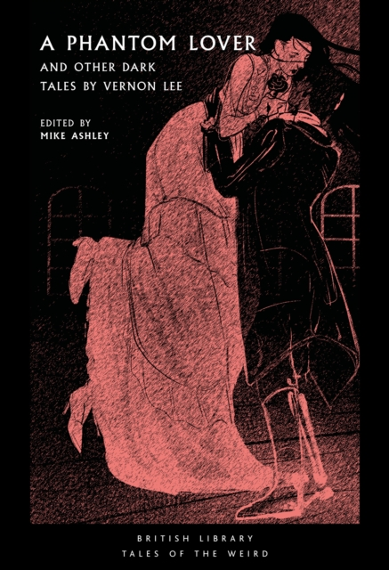 Cover for: A Phantom Lover : and Other Dark Tales by Vernon Lee : 15