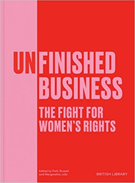 Cover for: Unfinished Business : The Fight for Women's Rights