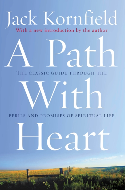 Image for A Path With Heart : The Classic Guide Through The Perils And Promises Of Spiritual Life