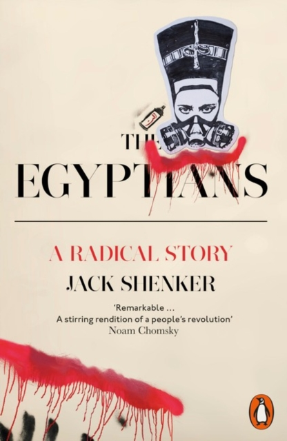 Cover for: The Egyptians : A Radical Story